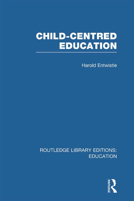 Child-Centred Education (Hardback) book cover