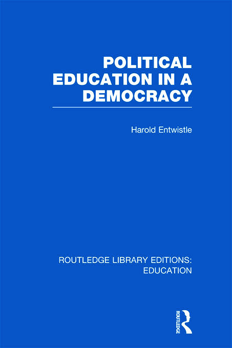 Political Education in a Democracy (Hardback) book cover