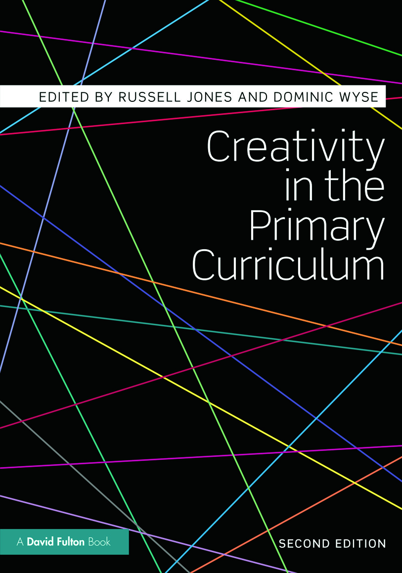 Creativity in the Primary Curriculum: 2nd Edition (Paperback) book cover