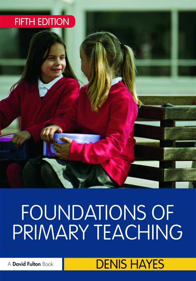 Foundations of Primary Teaching: 5th Edition (Paperback) book cover