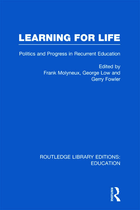 Learning for Life: Politics and Progress in Recurrent Education (Hardback) book cover
