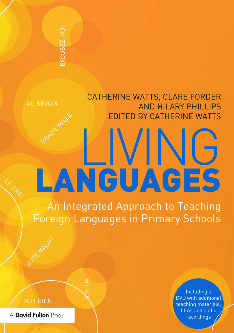 Living Languages: An Integrated Approach to Teaching Foreign Languages in Primary Schools: 1st Edition (Paperback) book cover