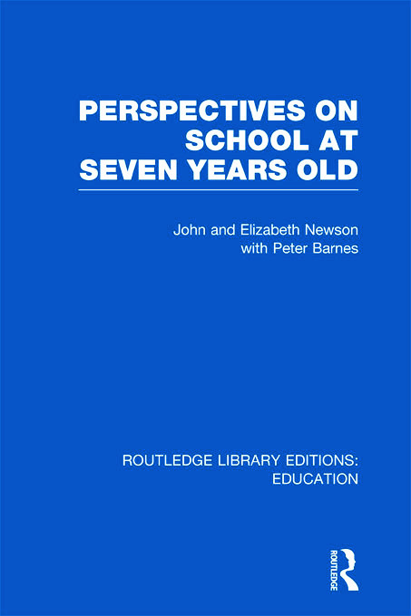 Perspectives on School at Seven Years Old (Hardback) book cover