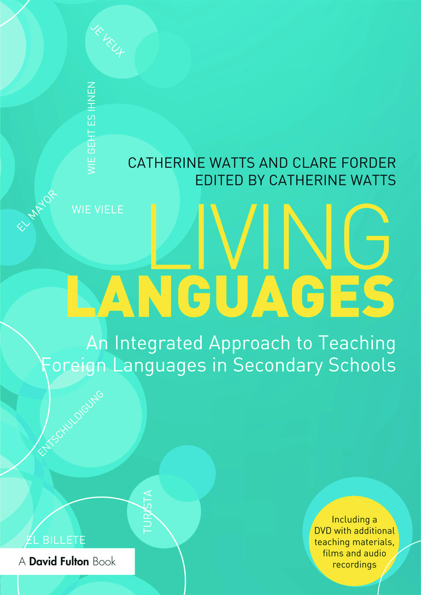 Living Languages: An Integrated Approach to Teaching Foreign Languages in Secondary Schools (Paperback) book cover