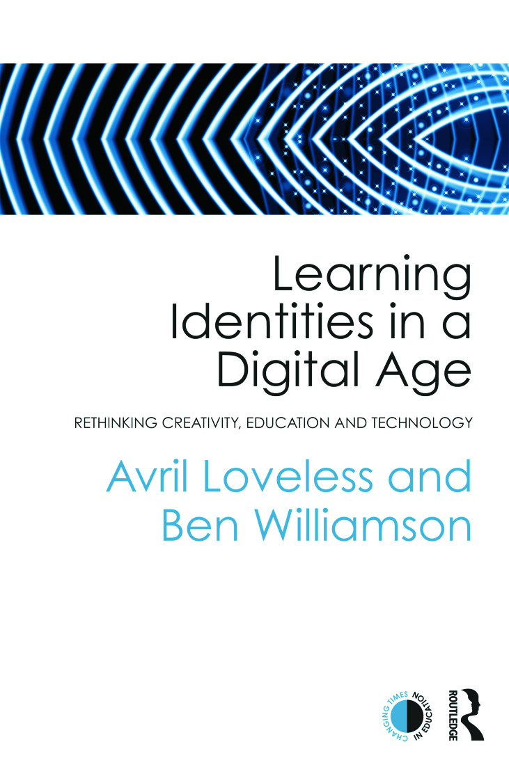 Learning Identities in a Digital Age: Rethinking creativity, education and technology, 1st Edition (Paperback) book cover