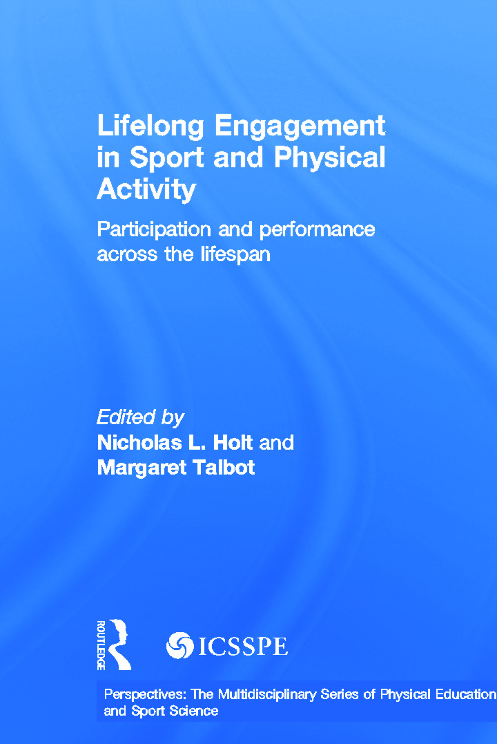 Lifelong Engagement in Sport and Physical Activity: Participation and Performance across the Lifespan (Hardback) book cover