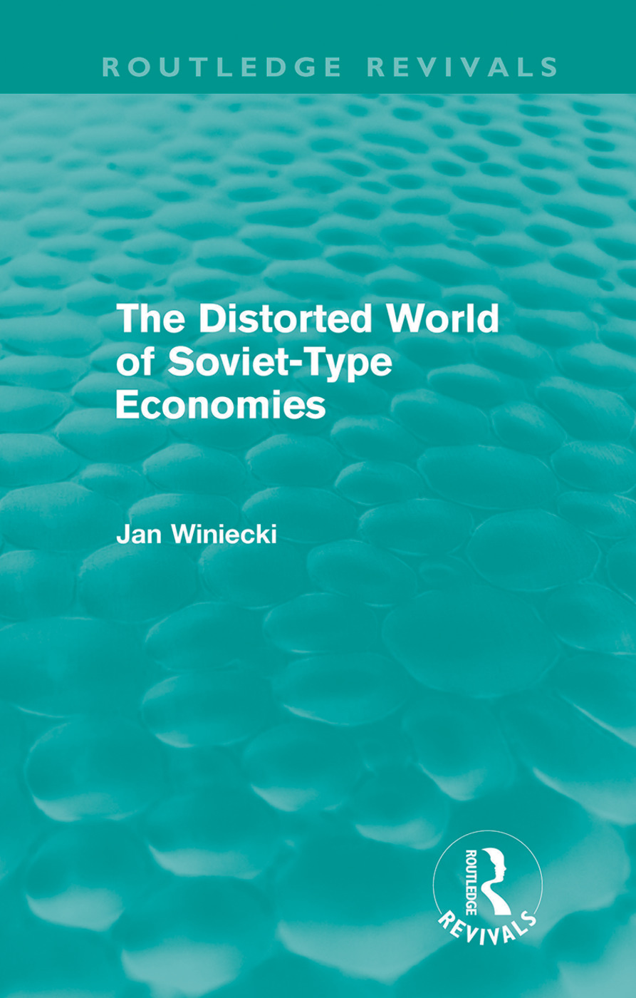 The Distorted World of Soviet-Type Economies (Routledge Revivals) (Hardback) book cover