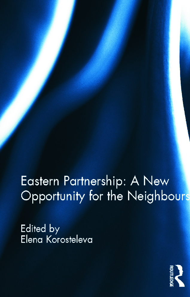 Eastern Partnership: A New Opportunity for the Neighbours?: 1st Edition (Hardback) book cover