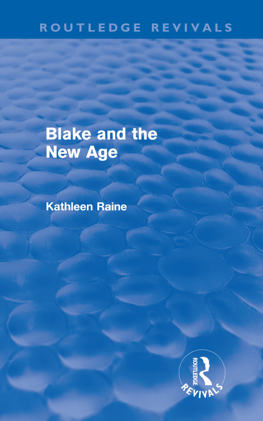 Blake and the New Age (Routledge Revivals) (Hardback) book cover