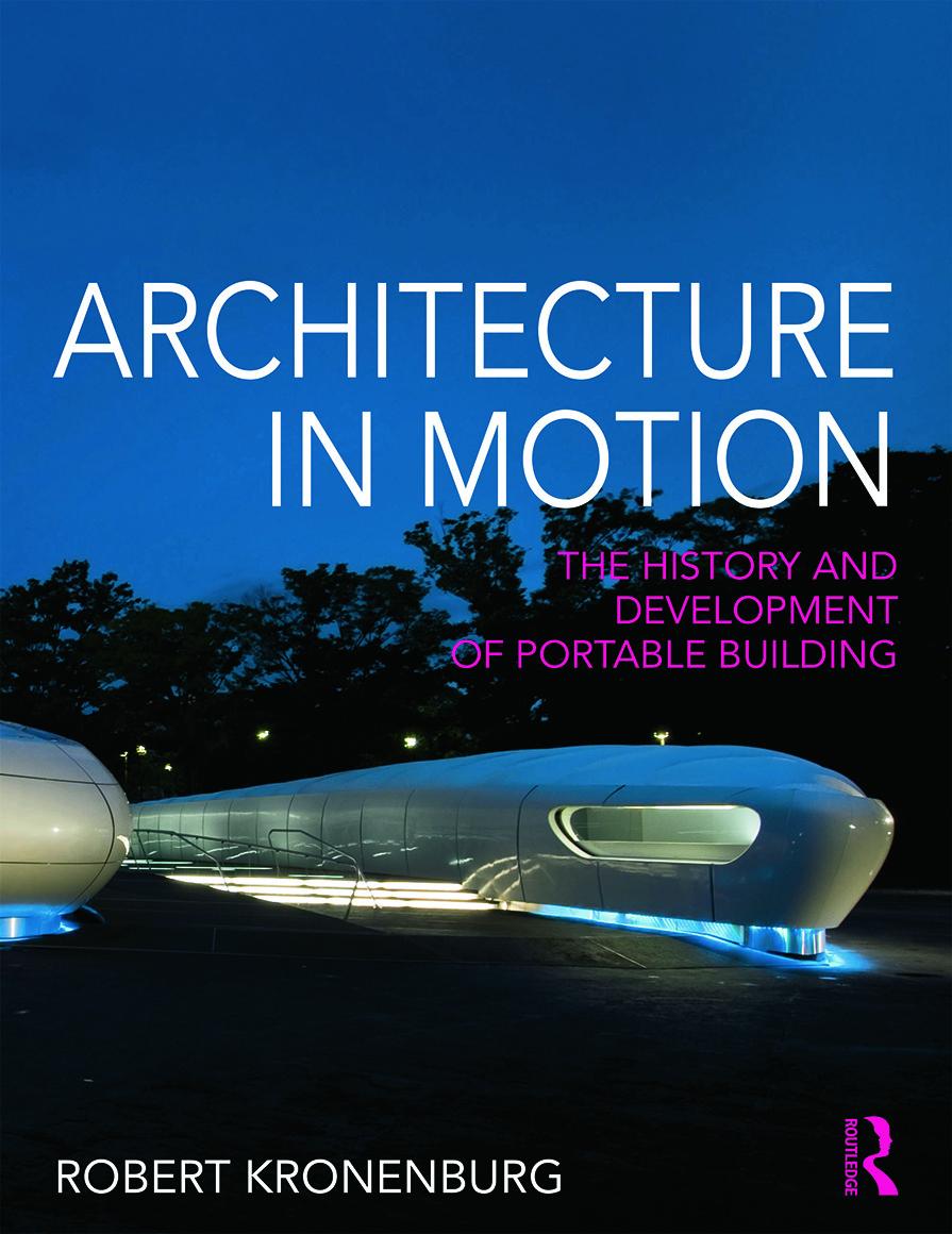 Architecture in Motion: The history and development of portable building (Paperback) book cover