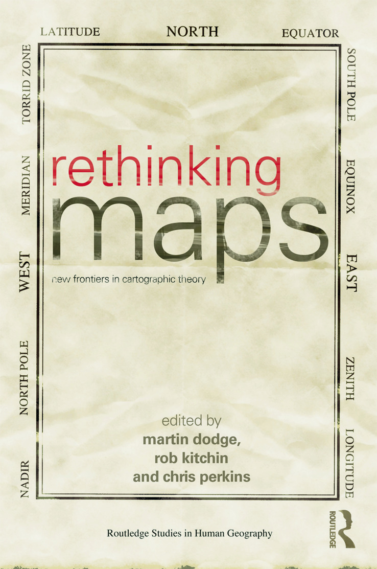 Rethinking Maps: New Frontiers in Cartographic Theory book cover