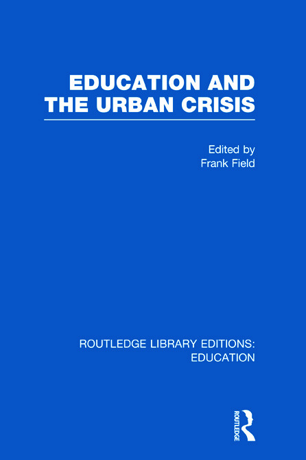Education and the Urban Crisis (Hardback) book cover