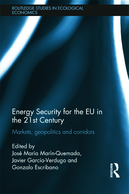 Energy Security for the EU in the 21st Century: Markets, Geopolitics and Corridors (Hardback) book cover