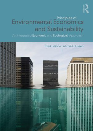 Principles of Environmental Economics and Sustainability: An Integrated Economic and Ecological Approach, 3rd Edition (Paperback) book cover