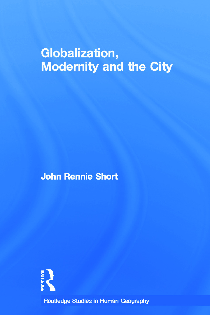 Globalization, Modernity and the City (Hardback) book cover