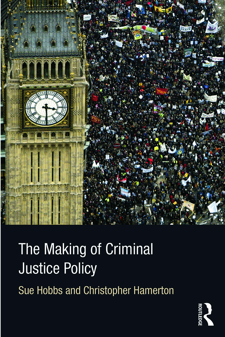 The Making of Criminal Justice Policy (Paperback) book cover