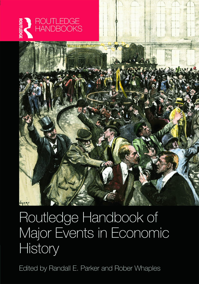 Routledge Handbook of Major Events in Economic History: 1st Edition (Hardback) book cover