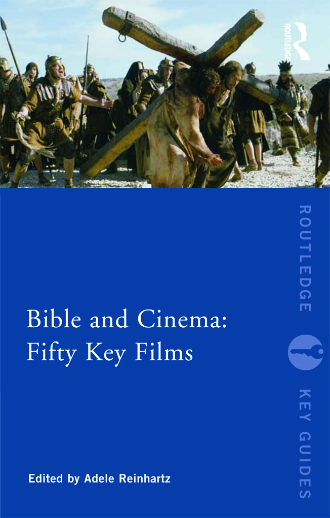 Bible and Cinema: Fifty Key Films (Paperback) book cover