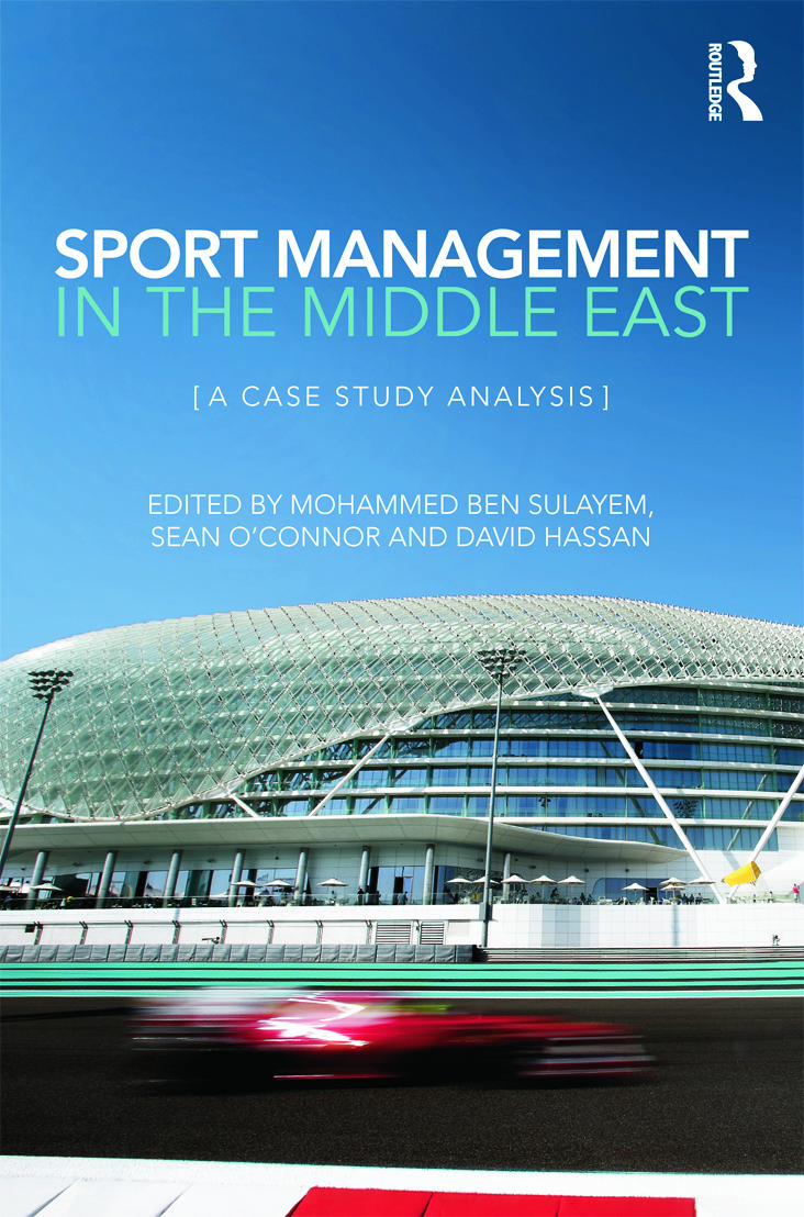 Sport Management in the Middle East: A Case Study Analysis (Hardback) book cover