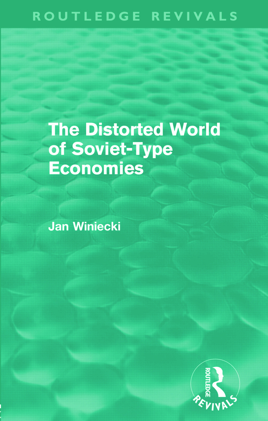 The Distorted World of Soviet-Type Economies (Routledge Revivals) (Paperback) book cover
