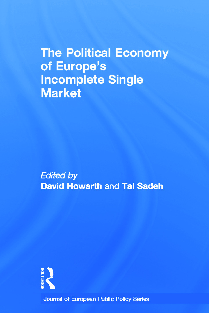 The Political Economy of Europe's Incomplete Single Market (Hardback) book cover