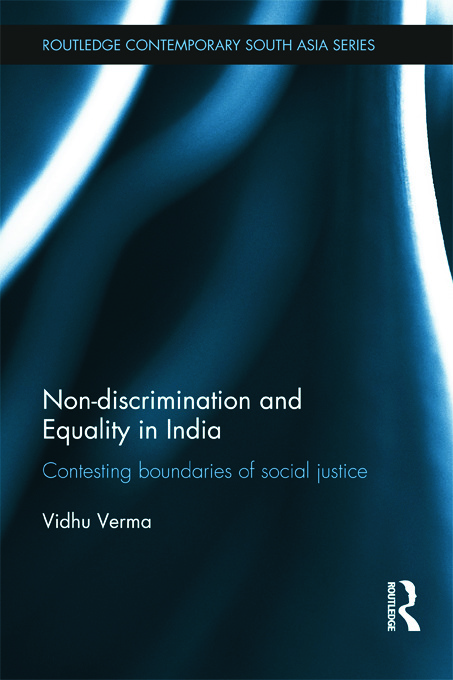 Non-discrimination and Equality in India: Contesting Boundaries of Social Justice (Hardback) book cover
