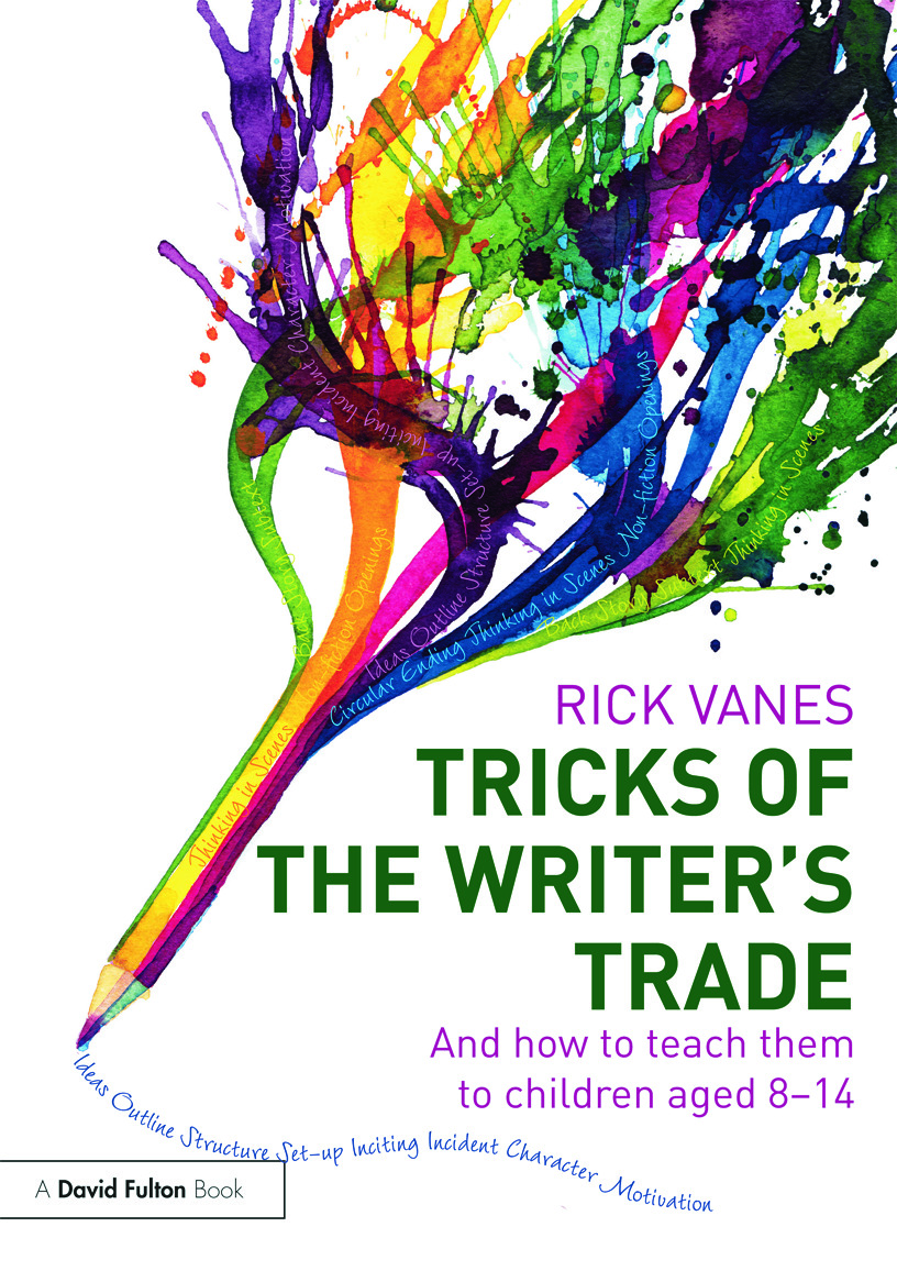 Tricks of the Writer's Trade: And how to teach them to children aged 8-14 (Paperback) book cover
