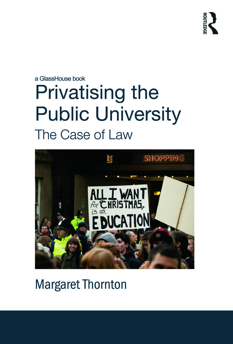 Privatising the Public University: The Case of Law (Hardback) book cover