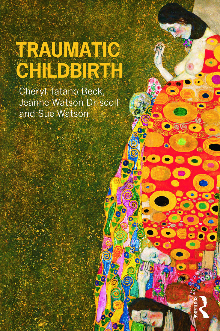 Traumatic Childbirth: 1st Edition (Paperback) book cover
