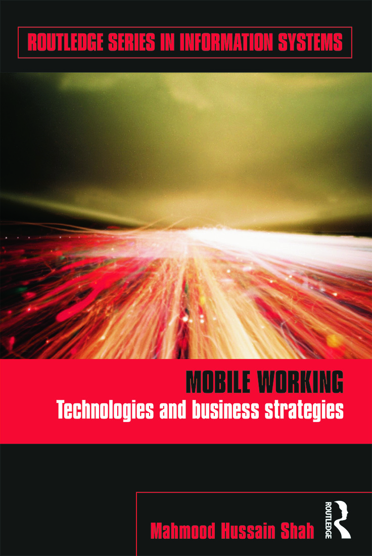 Mobile Working: Technologies and Business Strategies book cover
