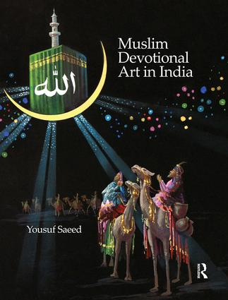 Muslim Devotional Art in India (Hardback) book cover