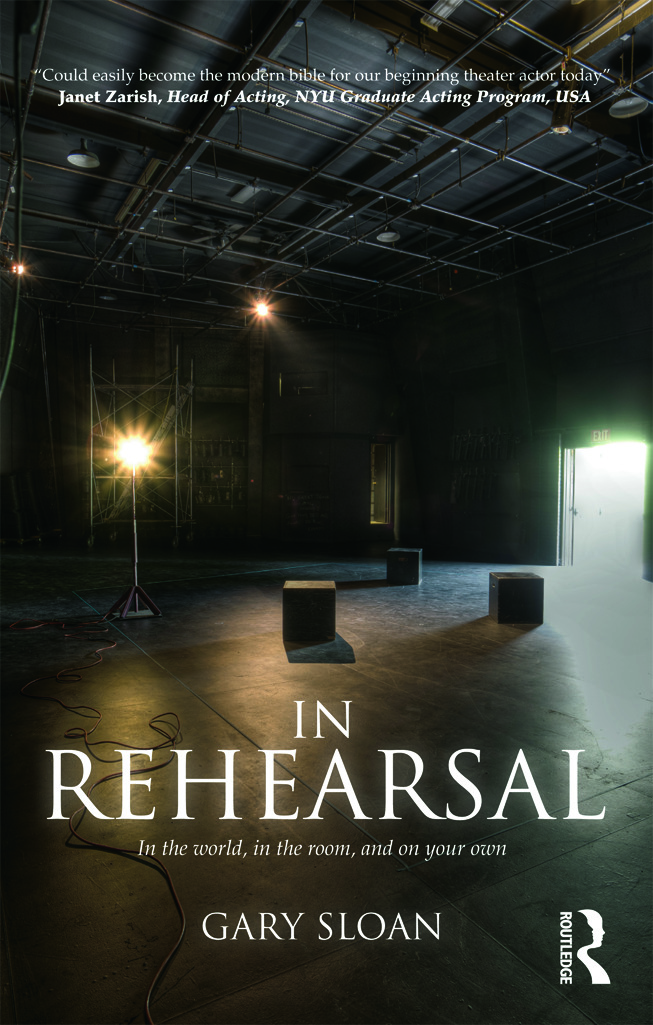 In Rehearsal: In the World, in the Room, and On Your Own (Paperback) book cover