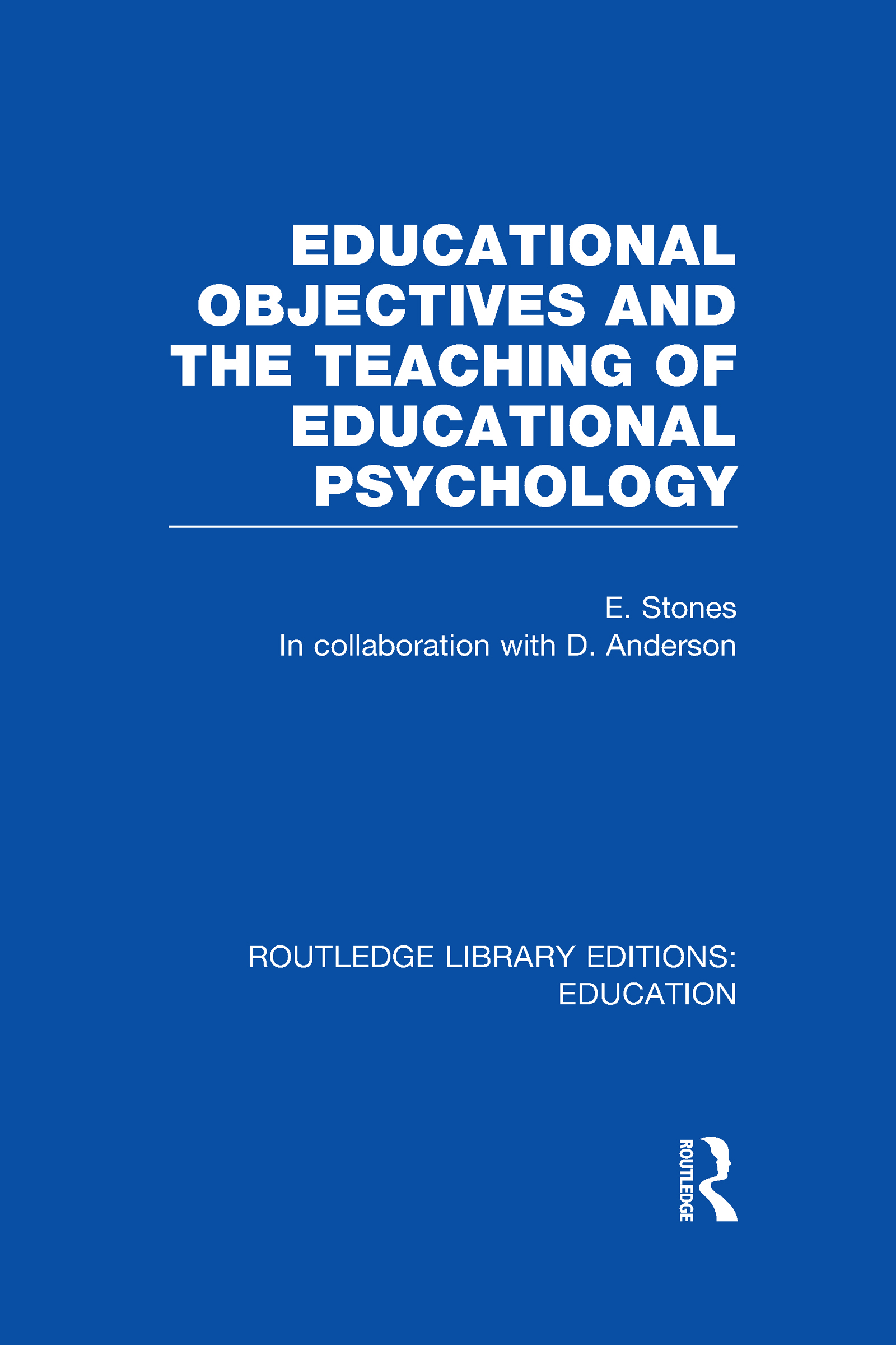 Educational Objectives and the Teaching of Educational Psychology (Hardback) book cover