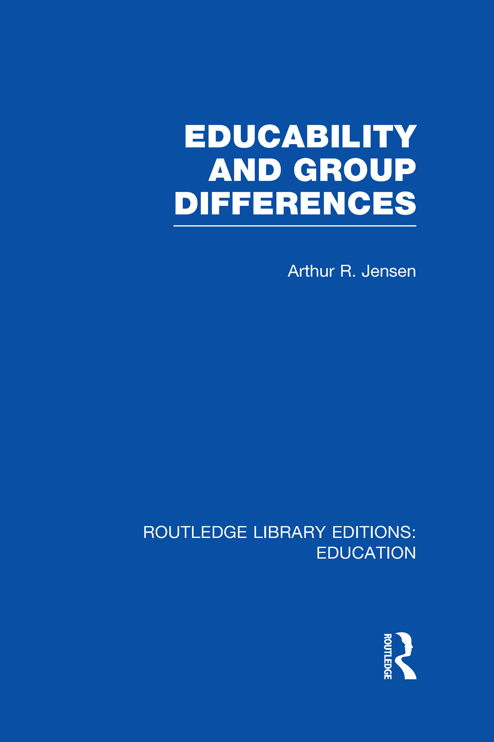 Educability and Group Differences (Hardback) book cover