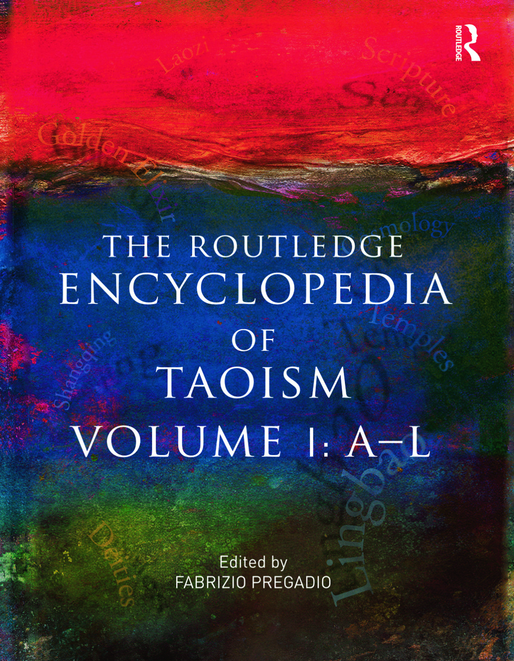The Routledge Encyclopedia of Taoism: Volume One: A-L, 1st Edition (Paperback) book cover