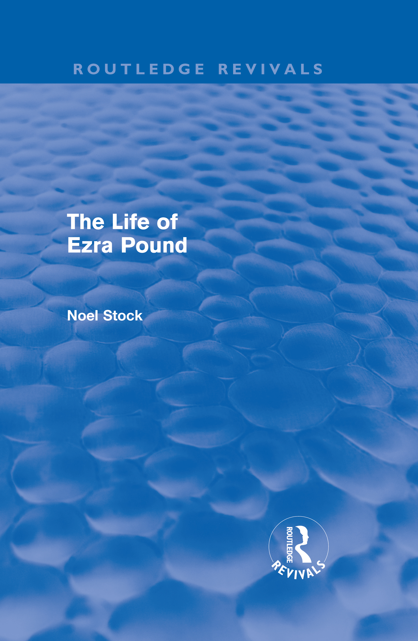 The Life of Ezra Pound (Hardback) book cover