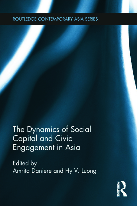 The Dynamics of Social Capital and Civic Engagement in Asia (Hardback) book cover
