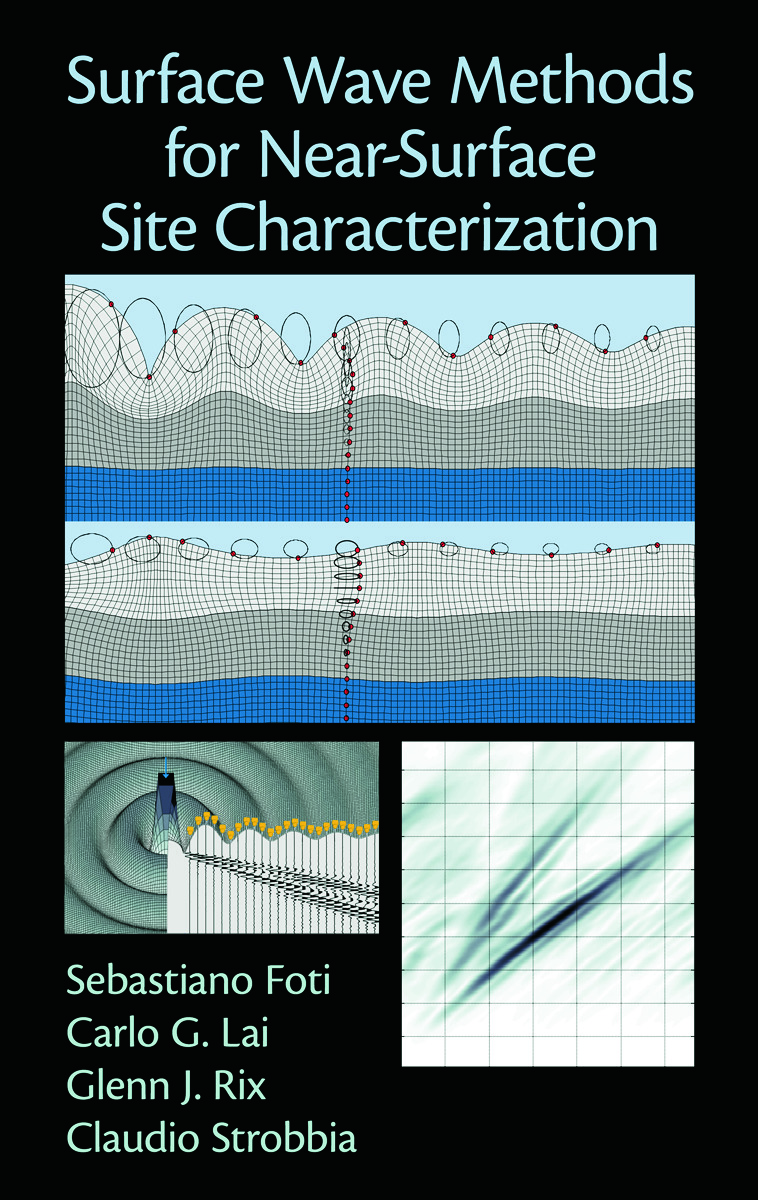 Surface Wave Methods for Near-Surface Site Characterization (Hardback) book cover