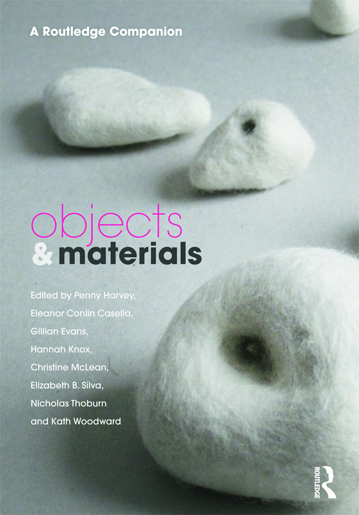 Objects and Materials: A Routledge Companion, 1st Edition (Hardback) book cover