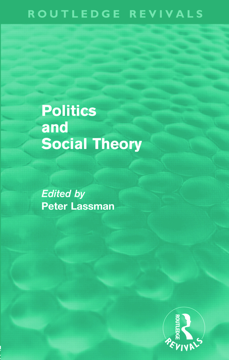 Politics and Social Theory (Routledge Revivals) (Paperback) book cover