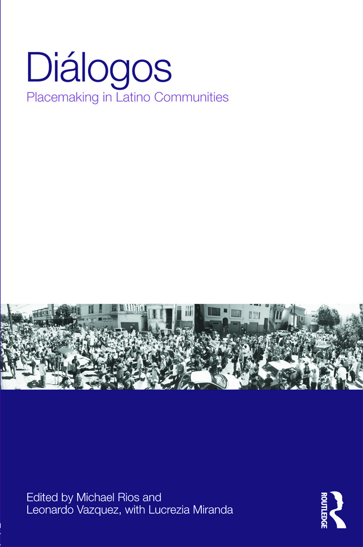 Diálogos: Placemaking in Latino Communities (Paperback) book cover