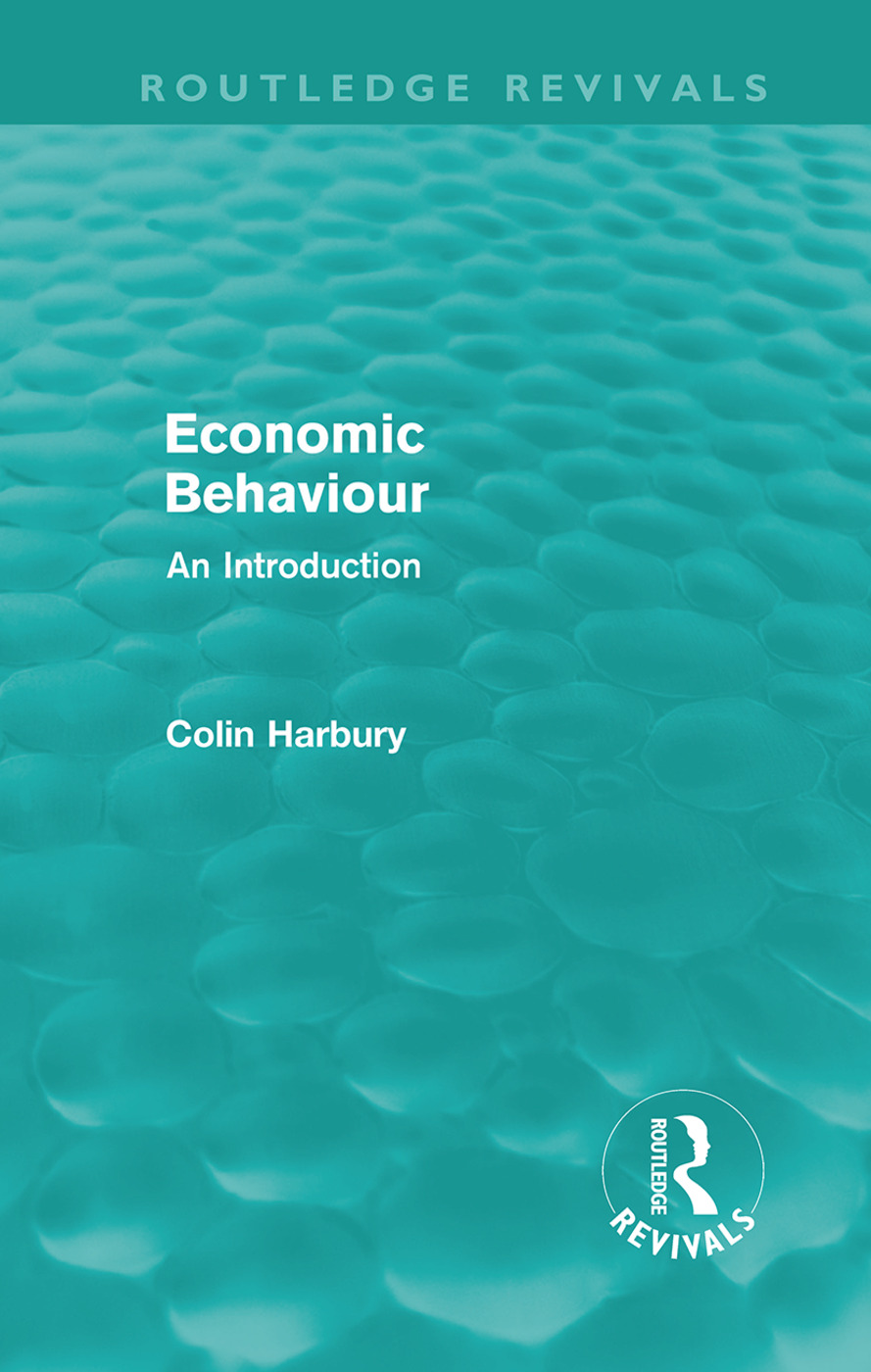 Economic Behaviour (Routledge Revivals): An Introduction (Hardback) book cover