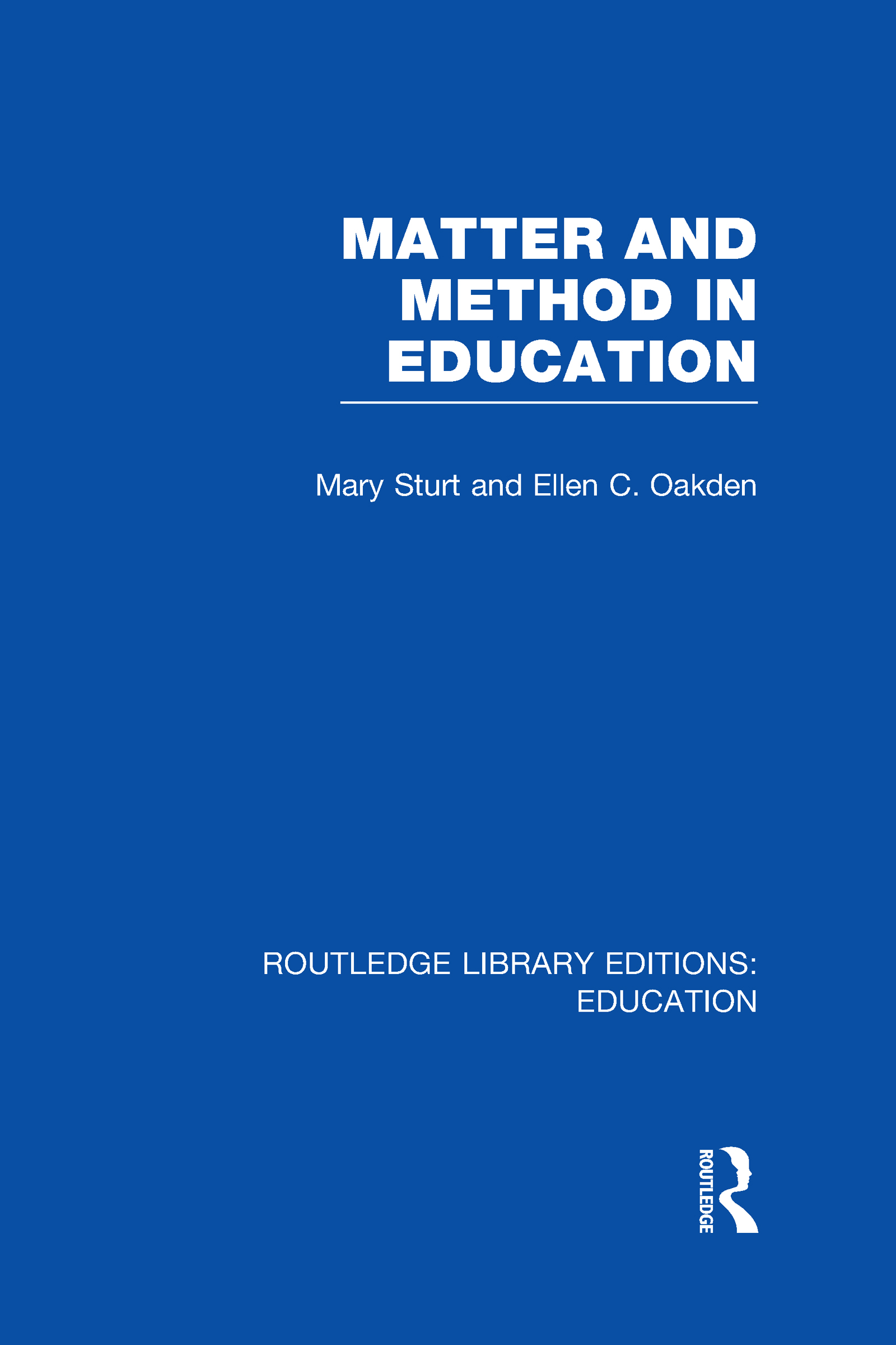 Matter and Method in Education (Hardback) book cover