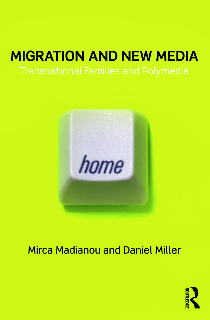 Migration and New Media: Transnational Families and Polymedia (Paperback) book cover