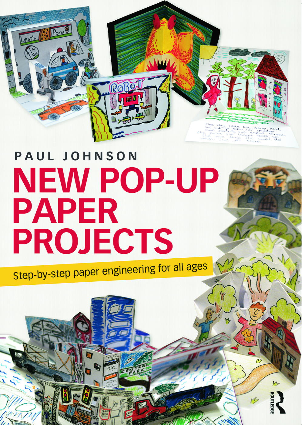 New Pop-Up Paper Projects: Step-by-step paper engineering for all ages book cover