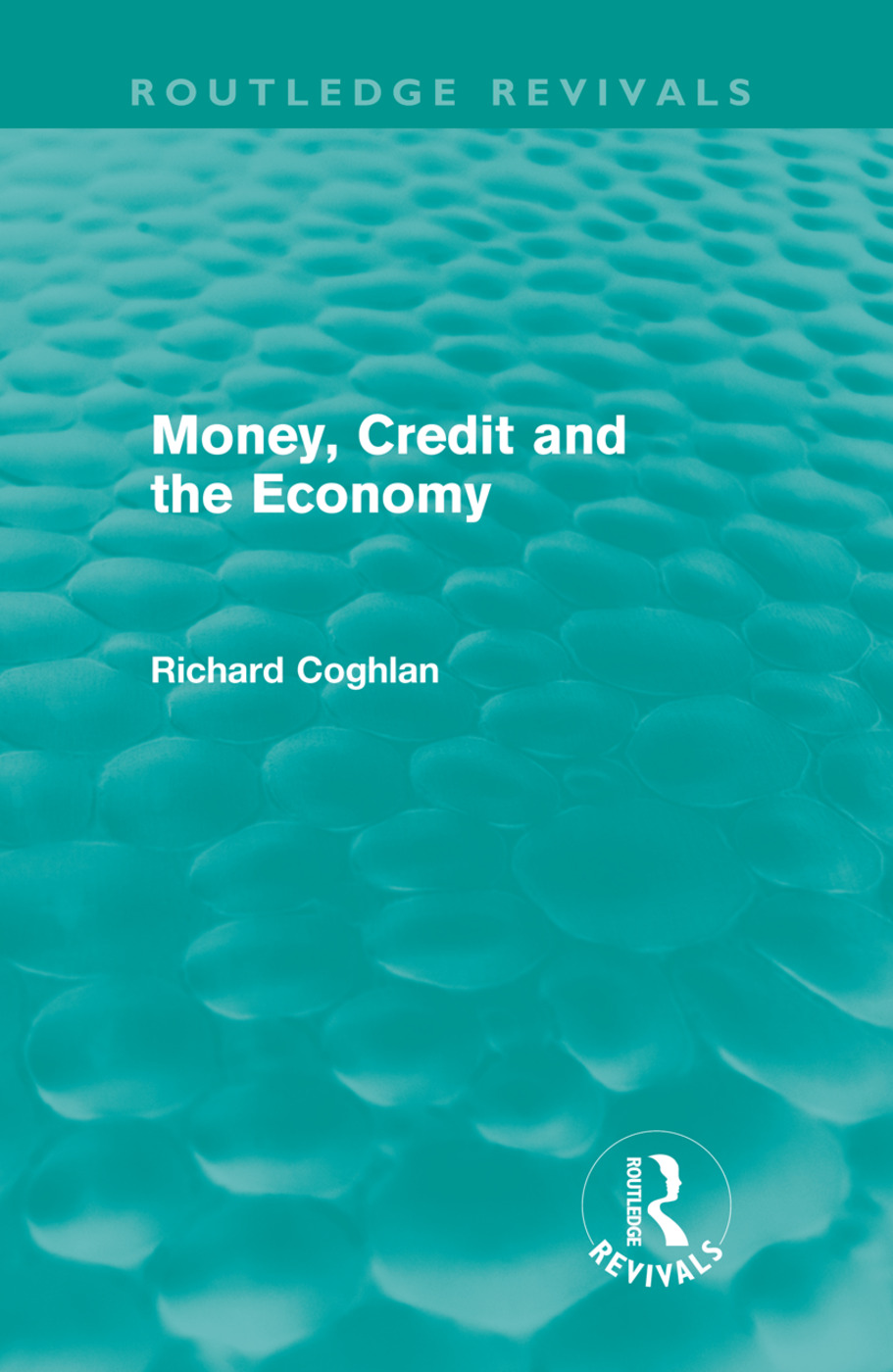 Money, Credit and the Economy (Routledge Revivals) (Hardback) book cover