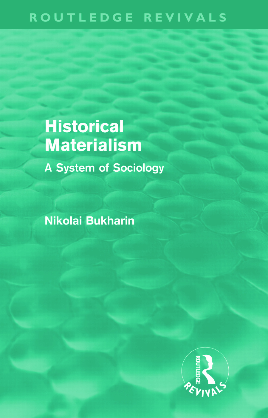 Historical Materialism: A System of Sociology (Hardback) book cover