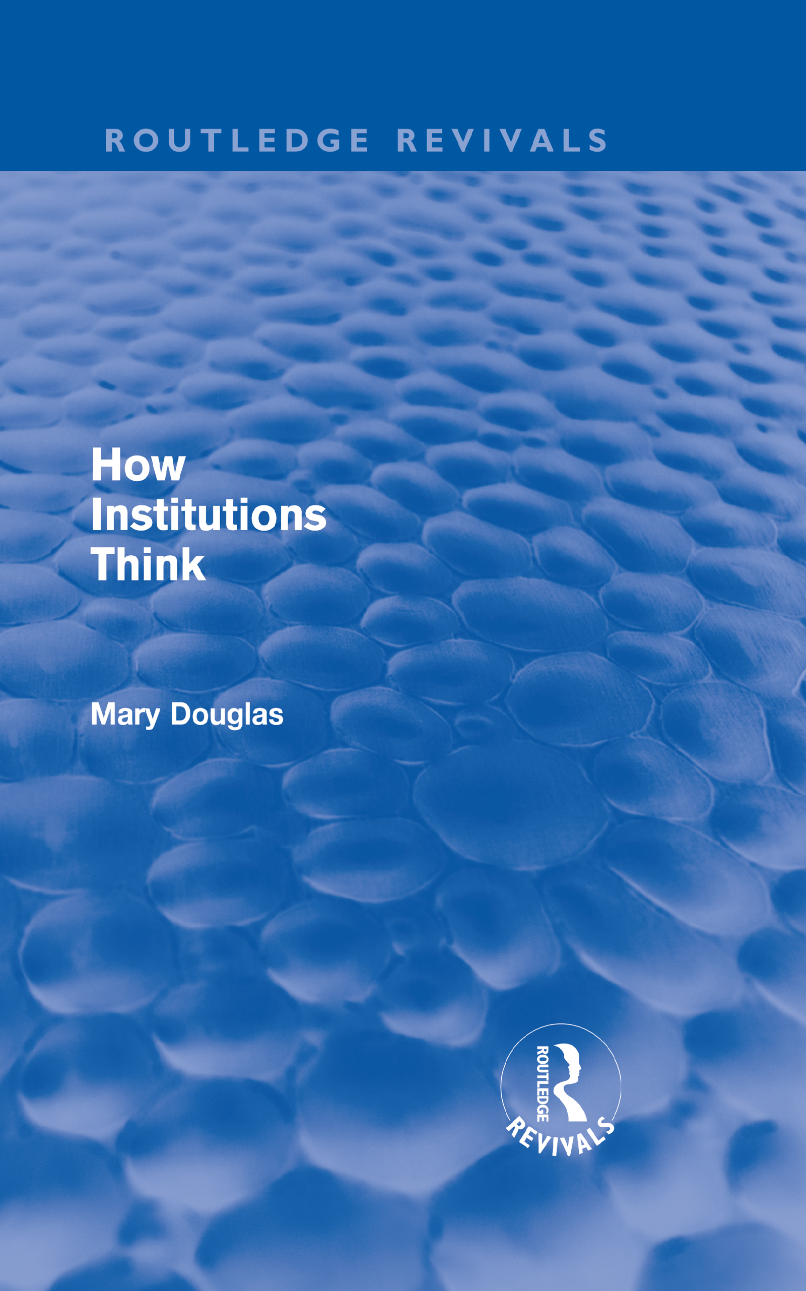 How Institutions Think (Routledge Revivals) (Hardback) book cover