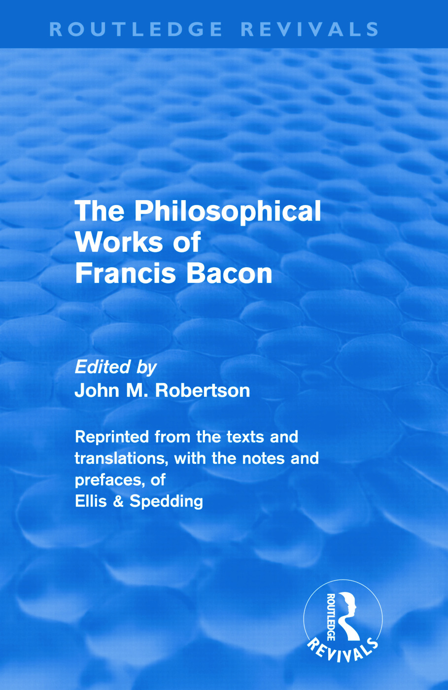 The Philosophical Works of Francis Bacon (Hardback) book cover