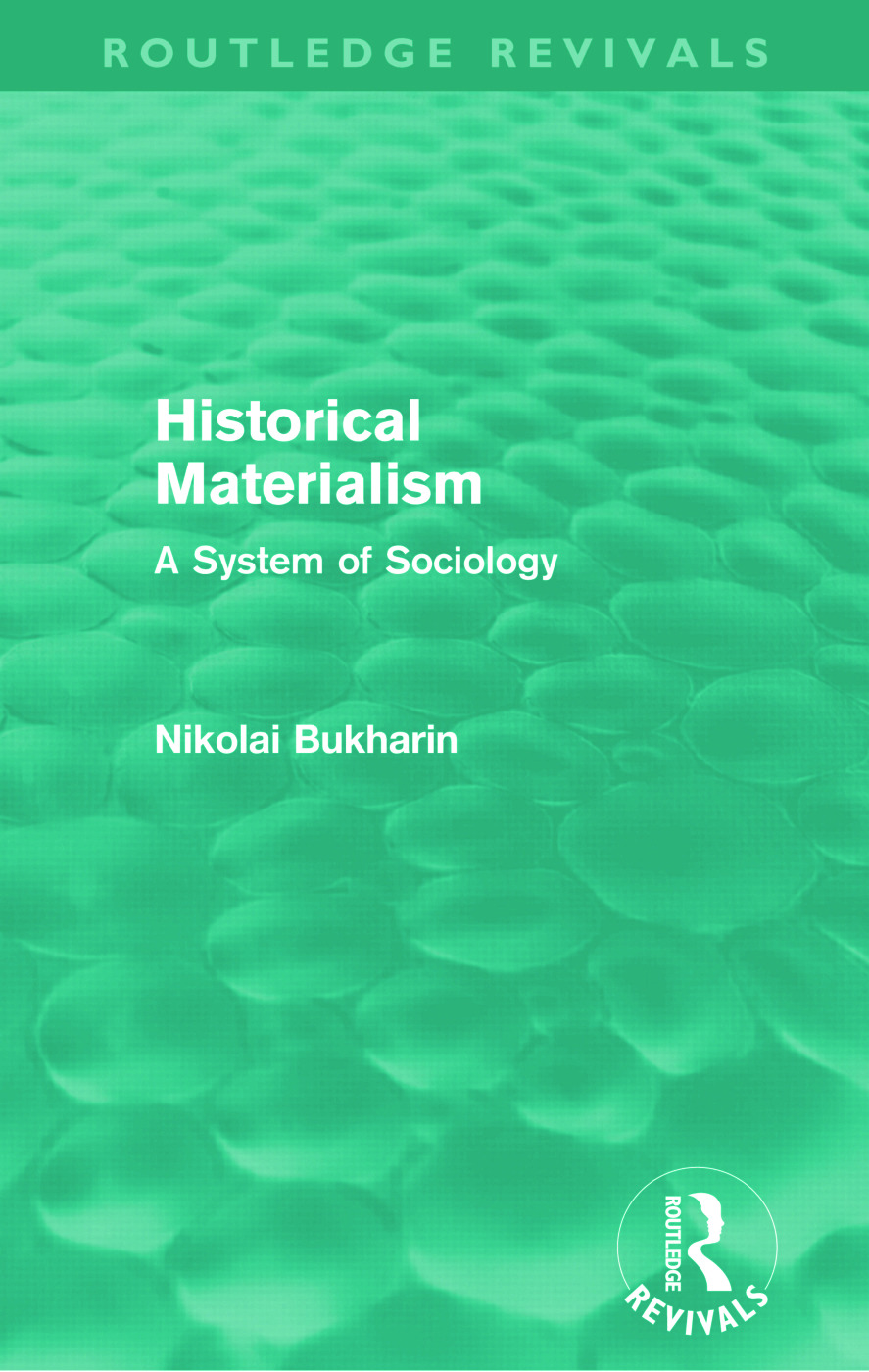 Historical Materialism (Routledge Revivals): A System of Sociology (Paperback) book cover